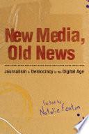 New Media  Old News