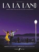 La La Land  Easy Piano Songbook  Featuring 10 Simplified Arrangements from the Award Winning Soundtrack