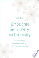 Emotional Sensitivity And Intensity