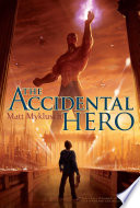 Accidental Hero