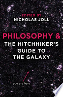Philosophy and The Hitchhiker s Guide to the Galaxy Book PDF