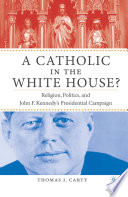 A Catholic In The White House