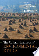 The Oxford Handbook of Environmental Ethics