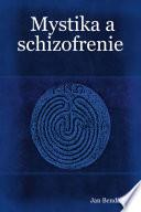 Mystika a schizofrenie