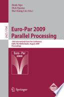 Euro-Par 2009 - Parallel Processing