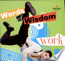 Words Of Wisdom: Work : ...
