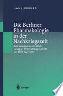 Die Berliner Pharmakologie in der Nachkriegszeit