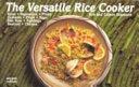 The versatile rice cooker