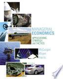 Managerial Economics  Applications  Strategies and Tactics