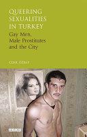 Queering Sexualities in Turkey