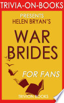 War Brides By Helen Bryan Trivia On Books