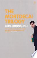The Mortdecai Trilogy