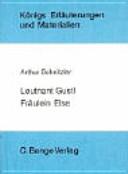 Erläuterungen zu Arthur Schnitzler, Leutnant Gustl, Fräulein Else