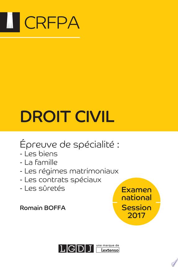 Droit civil / Romain Boffa,....- Issy-les-Moulineaux : LGDJ, une marque de Lextenso , DL 2017