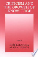 Criticism and the Growth of Knowledge  Volume 4