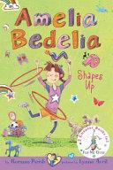 Amelia Bedelia Bind up  Books 5 and 6
