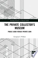 The Private Collector S Museum