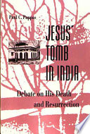 Jesus' Tomb In India : jesus did not in fact die on the...