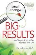 Small Change Big Results