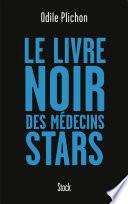 Le livre noir des m  decins stars
