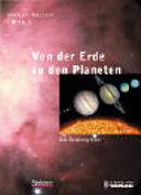 Von der Erde zu den Planeten