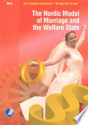 The Nordic Model Of Marriage And The Welfare State