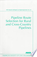 Pipeline Route Selection for Rural and Cross Country Pipelines