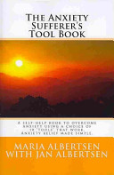 The Anxiety Sufferer s Tool Book