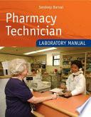 Pharmacy Technician Laboratory Manual