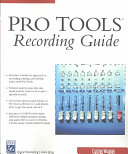 Pro Tools Recording Guide