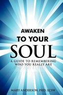 Awaken to Your Soul
