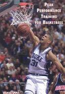 Peak Performance Training for Basketball