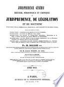 Recueil p  riodique et critique de jurisprudence  de l  gislation et de doctrine en mati  re civile  commerciale  criminelle  administrative et de droit public
