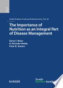 The Importance of Nutrition as an Integral Part of Disease Management