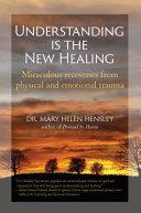 Understanding Is The New Healing