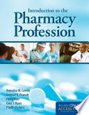 Introduction to the Pharmacy Profession