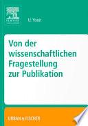 Von Der Wissenschaftlichen Fragestellung Zur Publikation book