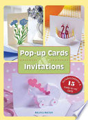 Pop-up Cards and Invitations For Birthdays Holidays And Special Events