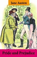 Pride and Prejudice  Unabridged with the original watercolor illustrations by C E  Brock