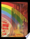 The Big Book Of Oz, Volume 1: The Oz Series : in the big book of...