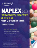 NAPLEX 2017 Strategies  Practice   Review with 2 Practice Tests