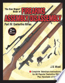 The Gun Digest Book of Firearms Assembly Disassembly Part IV   Centerfire Rifles