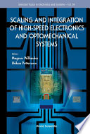 Scaling and Integration of High Speed Electronics and Optomechanical Systems