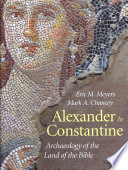 Alexander to Constantine: Archaeology of the Land of the Bible