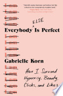 Everybody  Else  Is Perfect Book PDF