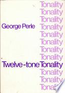 Twelve tone Tonality
