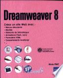 Dreamweaver 8   Crez un site professionnel