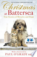 Christmas at Battersea  True Stories of Miracles and Hope