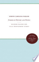 North Carolina Parade In A Lively Readable Style With