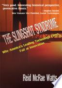 The Slingshot Syndrome